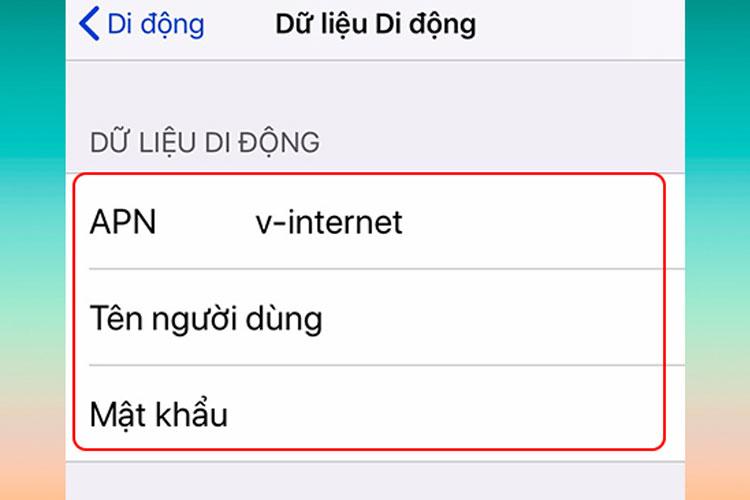 Thiết lập lại thông số APN phù hợp với từng nhà mạng